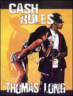Cash Rules by Thomas Long image