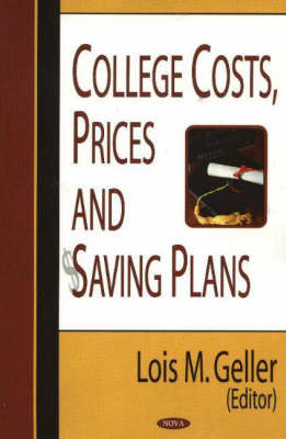 College Costs, Prices & Saving Plans