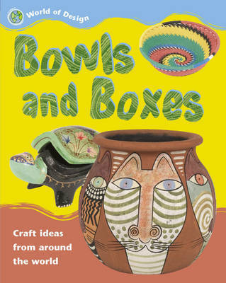 Bowls and Boxes by Anne Civardi