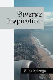 Diverse Inspiration by Elias Kalenga