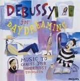 Debussy for Daydreaming by Claude Debussy