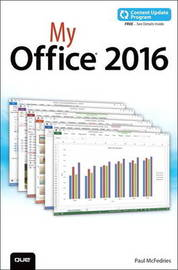 My Office 2016 (includes Content Update Program) by Paul McFedries