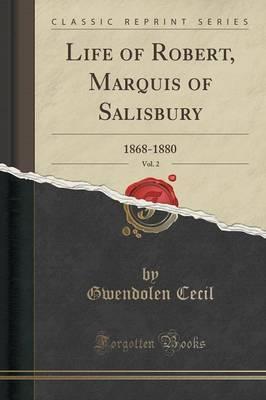 Life of Robert, Marquis of Salisbury, Vol. 2 by Gwendolen Cecil image