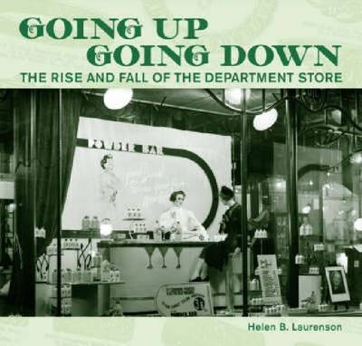 Going Up, Going Down by Helen B. Laurenson