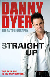 Straight Up by Danny Dyer