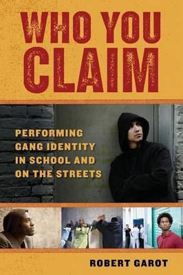 Who You Claim by Robert Garot