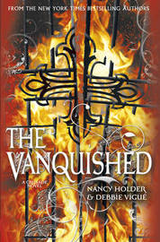 CRUSADE: Vanquished by Nancy Holder