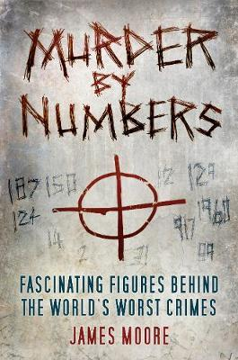 Murder by Numbers by James Moore image