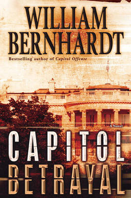 Capitol Betrayal by William Bernhardt image
