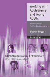 Working With Adolescents and Young Adults by Stephen Briggs