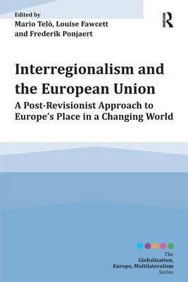 Interregionalism and the European Union by Mario Telo image