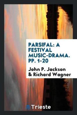 Parsifal by John P Jackson