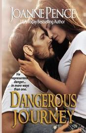 Dangerous Journey by Joanne Pence