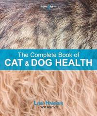 The Complete Book of Cat and Dog Health by Lise Hansen image