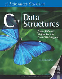 A Laboratory Course in C++ Data Structures by James Roberge image