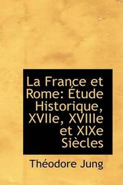 La France Et Rome by ThAcodore Jung