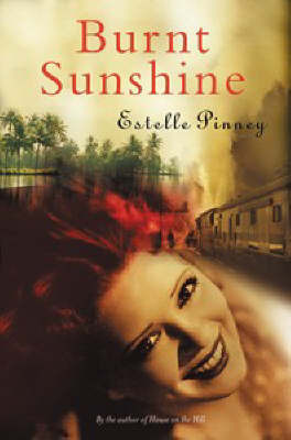 Burnt Sunshine by Estelle Pinney