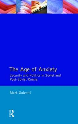 The Age of Anxiety by Mark Galeotti image