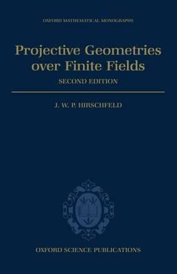 Projective Geometries over Finite Fields by J.W.P. Hirschfeld image