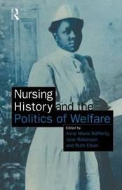 Nursing History and the Politics of Welfare image