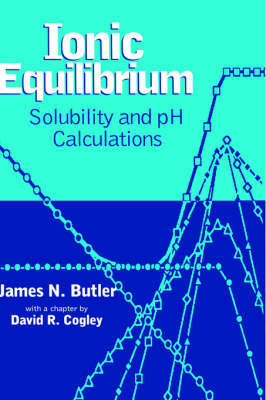 Ionic Equilibrium by James N. Butler