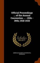 Official Proceedings ... of the Annual Convention ... - 25th - 39th; 1918-1933 image