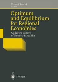 Optimum and Equilibrium for Regional Economies by Noboru Sakashita image