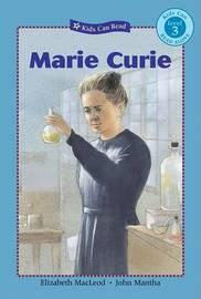 Marie Curie by Elizabeth MacLeod image
