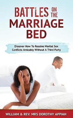 Battles on the Marriage Bed by William Appiah