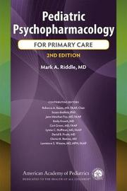 Pediatric Psychopharmacology for Primary Care by Mark A Riddle