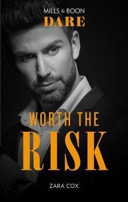 Worth The Risk by Zara Cox image