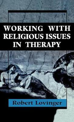 Working Religious Issues In Therapy by Robert J. Lovinger image