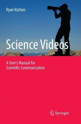 Science Videos by Ryan Vachon