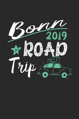 Bonn Road Trip 2019 by Maximus Designs