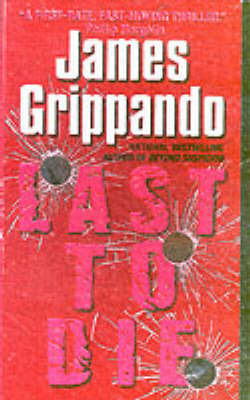 Last to Die: A Novel by James Grippando image