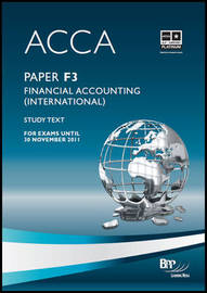 ACCA - F3 Financial Accounting (INT): Study Text by BPP Learning Media image