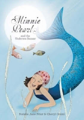 Minnie Pearl and the Undersea Bazaar by Natalie Jane Prior image