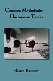 Common Mythologies by Bruce Kingery image