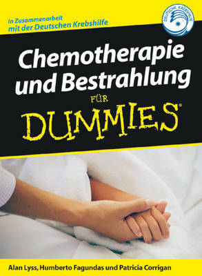Chemotherapie und Bestrahlung fur Dummies by Alan P. Lyss image