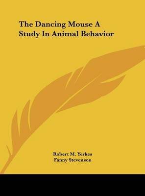 The Dancing Mouse a Study in Animal Behavior by Fanny Stevenson image