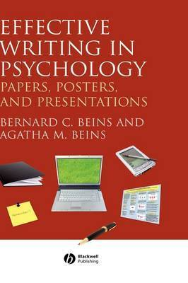 Effective Writing in Psychology: Papers, Posters, and Presentations by Bernard B. Beins