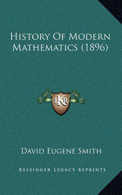 History of Modern Mathematics (1896) by David Eugene Smith image