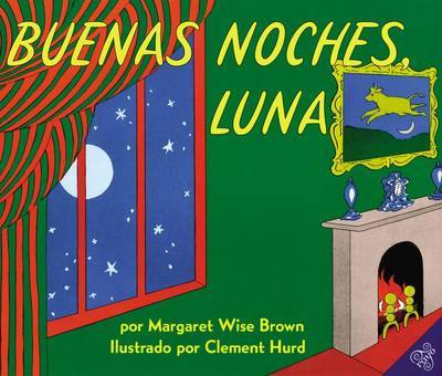 Goodnight Moon (Spanish Edition): Buenas Noches, Luna by Margaret Wise Brown image