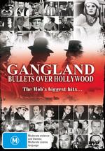Gangland - Bullets Over Hollywood on DVD