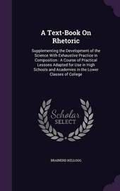 A Text-Book on Rhetoric by Brainerd Kellogg image
