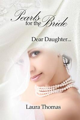Pearls For The Bride by Laura Thomas