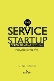 The Service Startup by Tenny Pinheiro