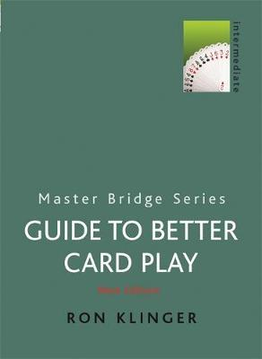 A Guide to Better Card Play by Ron Klinger image