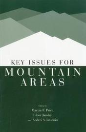 Key Issues for Mountain Areas by United Nations University