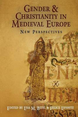 Gender and Christianity in Medieval Europe